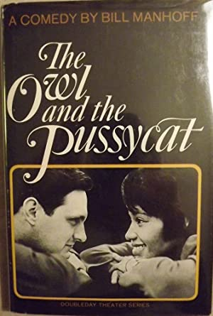THE OWL AND THE PUSSYCAT: MANHOFF, Bill