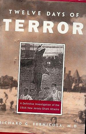 TWELVE DAYS OF TERROR: FERNICOLA, Richard G.
