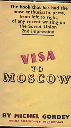 VISA TO MOSCOW: GORDEY, Michael