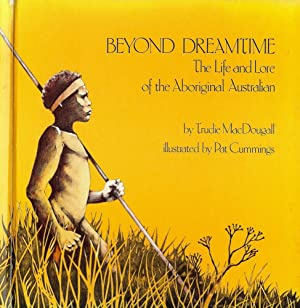 BEYOND DREAMTIME: MacDOUGALL, Trudie