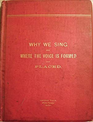 WHY WE SING AND WHERE THE VOICE IS FORMED AND PLACED: TILLA, Haydon