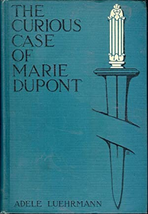THE CURIOUS CASE OF MARIE DUPONT: LUEHRMANN, Adele