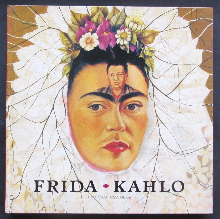 frida kahlo una vida una obra galeria spanish edition