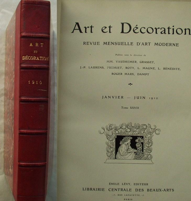 Art Et Decoration. Revue Mensuelle D'Art Moderne January Through