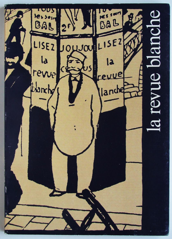 La Revue Blanche Paris In The Days Of Post Impressionism And