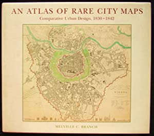 An Atlas of Rare City Maps: Comparative ...