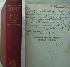 Diagnosis and Treatment of Brain Injuries with and Without a Fracture of the Skull. Signed Copy