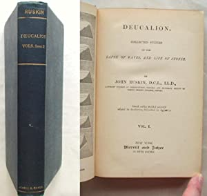 Deucalion. Collected Studies of the Lapse of Waves, and Life of Stones