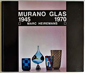 Murano Glas 1945- 1970: Heiremans, Marc
