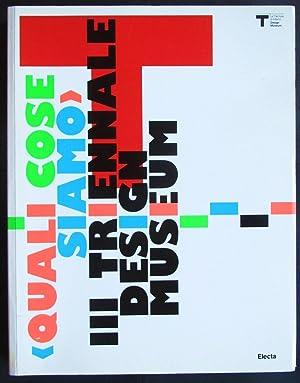 Quali Cose Siamo : III Triennale Design Museum