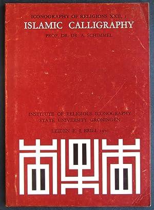 Islamic Calligraphy: Schimmel, Annemarie