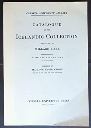 [Catalogue of the Icelandic Collection Bequeathed By Willard Fiske]. Additions 1927-1942