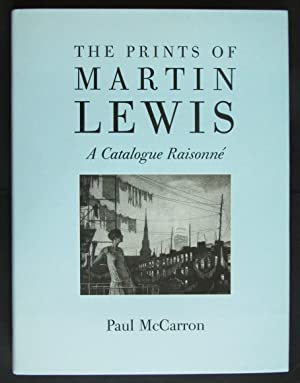 The Prints of Martin Lewis: A Catalogue: McCarron, Paul