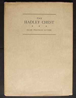 The Hadley Chest: Luther, Clair Franklin