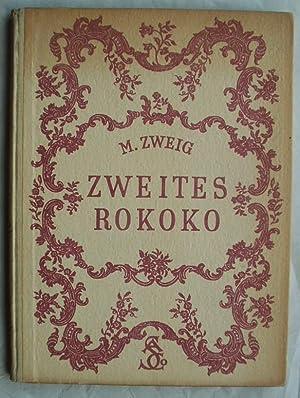 Zweites Rokoko. Innenraume Und Hausrat in Wien Um 1830-1860: Zweig, Marianne