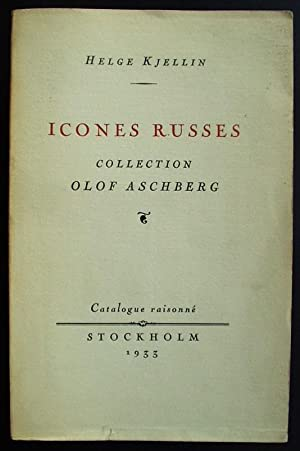 Icones Russes. Collection Olof Aschberg: Kjellin, Helge