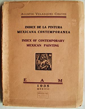 Index of Contemporary Mexican Painting: Chavez, Agustin Velazquez