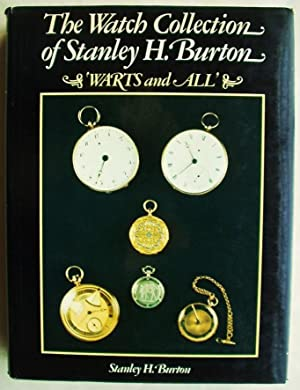 The Watch Collection of Stanley H. Burton