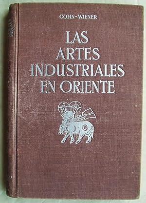 Las Artes Industriales En Oriente: Cohn-Wiener, Ernesto