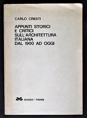 Appunti Storici e Critici sull' Architettura Italiana: Cresti,Carlo