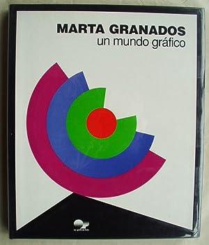 Marta Granados Un Mundo Grafico: Granados, Marta
