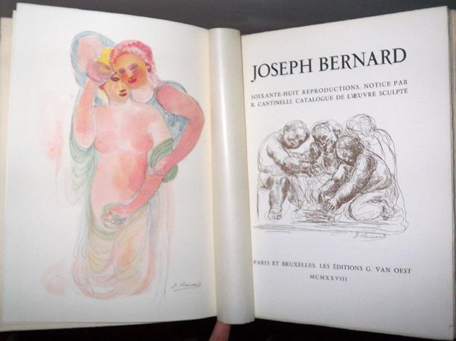 Joseph Bernard. Soixante-huit reproductions. Notice par R. Cantinelli. Catalogue de l'oeuvre sculpté. Cantinelli, Richard ; [Joseph Bernard] Near Fin