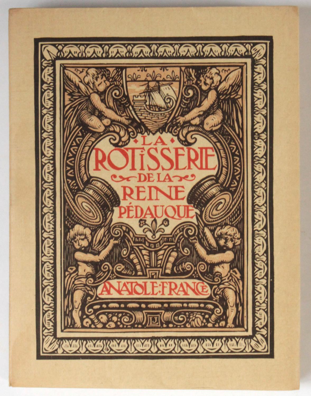 La Rotisserie de la reine Pédauque. Bois gravés par [Louis] Jou. France, Anatole - Jou, Louis (ill.) Fine Softcover