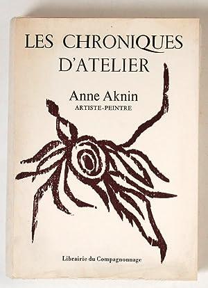 Les Chroniques d'atelier: Aknin, Anne
