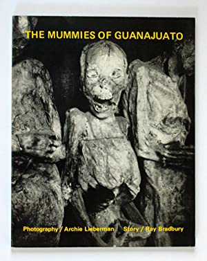 The Mummies of Guanajuato
