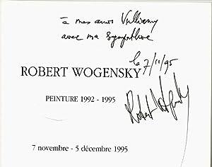 Robert Wogensky. Peinture 1992 - 1995. 7: Wogensky, Robert] ;