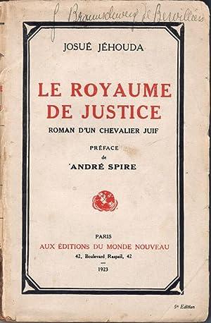 Le Royaume de justice, roman d'un chevalier: Jéhouda, Josué -