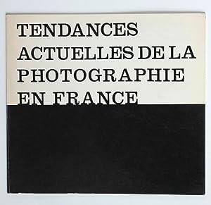 Tendances actuelles de la photographie en France.: Nuridsany, Michel