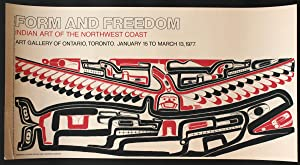 Form and Freedom, Indian Art of the Northwest Coast. Art gallery of Ontario, Toronto. January 15 ...