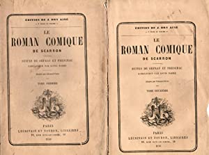 Le Roman comique. Suites de Orfray et Preschac, conclusion par Louis Barré. Illustrations par Edo...