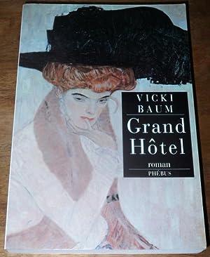 Grand Hôtel, traduit de l'allemand par C.: Baum, Vicki