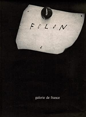 Folon, galerie de France: Folon, Jean-Michel] -