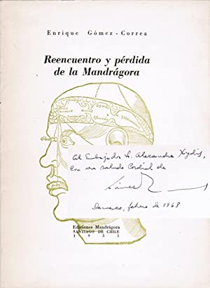 Reencuentro y pérdida de la Mandrágora [inscribed to ambassador, art critic and art collector Ale...