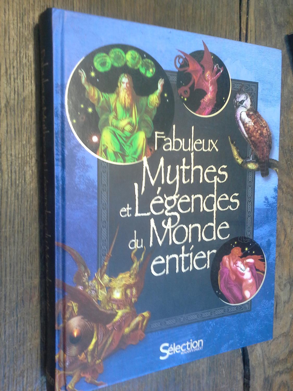 Fabuleux Mythes Et L 233 Gendes Du Monde Entier Couverture