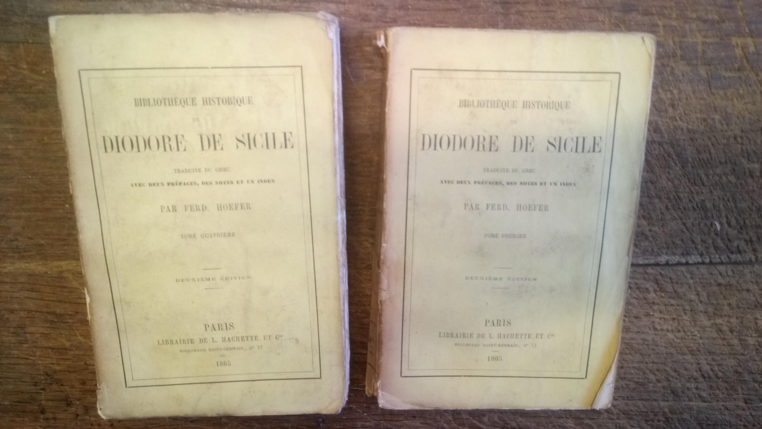 Bibliothèque historique de Diodore de Sicile Tomes 1 et 4 - traduite du grec avec deux préfaces , des notes et un index par Ferd. Hoefer -