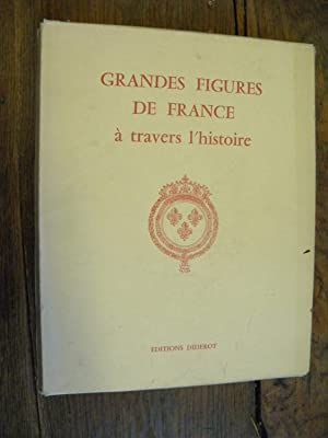 Grandes figures de France à travers l'histoire