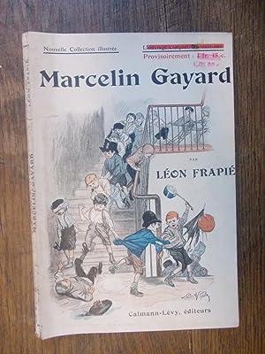 Marcelin Gayard / Léon Frapié illustrations Lobel-Riche