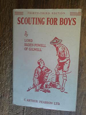 Scouting for boys by Lord Baden-Powell of: Lord Baden-Powell
