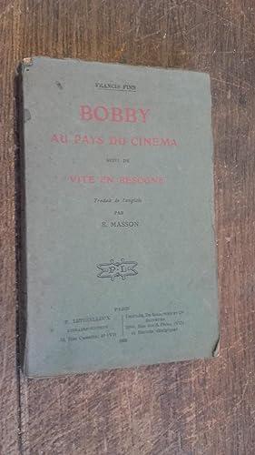 Bobby au pays du cinéma suivi de: Francis Finn-