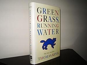 Green Grass, Running Water Summary