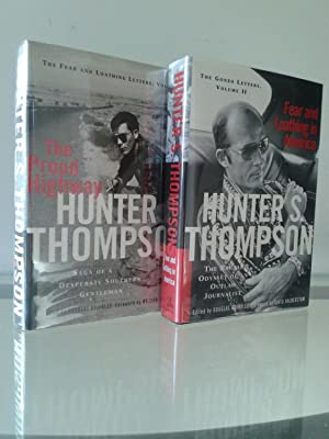 The Fear and Loathing Letters: Hunter Thompson