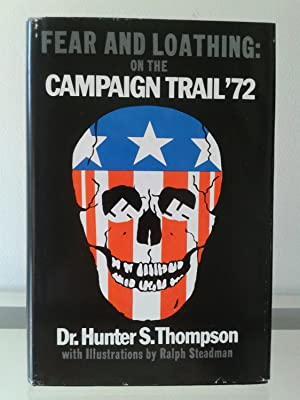 Fear and Loathing: On the Campaign Trail: Hunter S Thompson