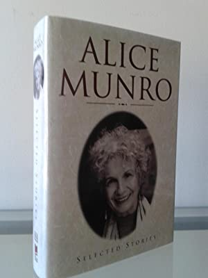 Selected Stories (SIGNED) Plus A Tribute Booklet: Alice Munro