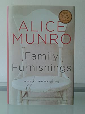 Family Furnishings: Selected Stories 1995-2014) -SIGNED: Alice Munro