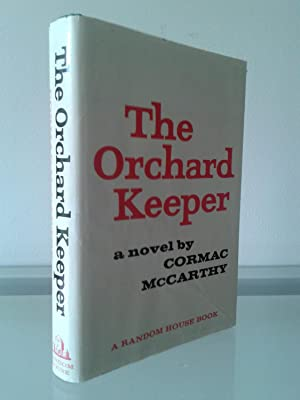 The Orchard Keeper (Advance Copy): Cormac McCarthy