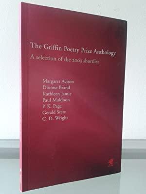 The Griffin Poetry Prize Anthology: A Selection of the 2003 Shortlist
